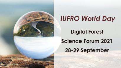 IUFRO World Day Digital Forest Science Forum 2021